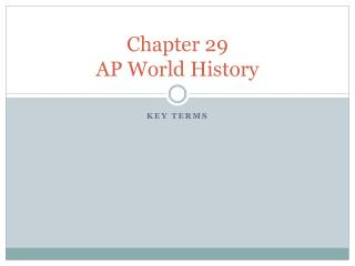 Chapter 29 AP World History