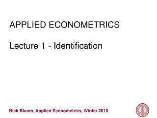 APPLIED ECONOMETRICS Lecture 1 - Identification