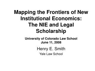 Henry E. Smith Yale Law School