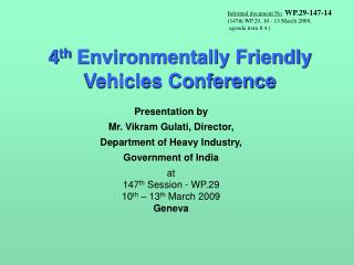4 th  Environmentally Friendly Vehicles Conference