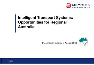 Intelligent Transport Systems:  Opportunities for Regional Australia