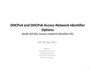 IETF 88, Nov 2013 Authors:  Shwetha Bhandari  ( Cisco)