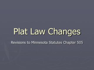 Plat Law Changes