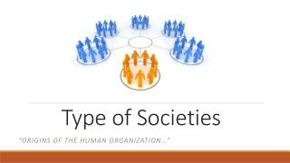 Type  of  Societies