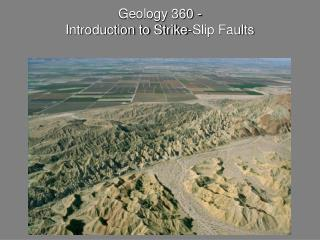 Geology 360 -  Introduction to Strike-Slip Faults
