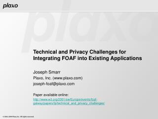 Technical and Privacy Challenges for  Integrating FOAF into Existing Applications