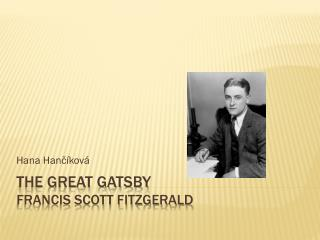 The Great Gatsby Francis Scott Fitzgerald