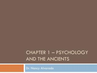 Chapter 1 – psychology and the ancients