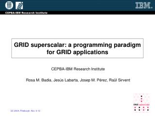 GRID superscalar: a programming paradigm  for GRID applications
