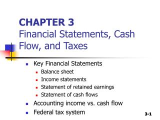 CHAPTER 3 Financial Statements, Cash Flow, and Taxes