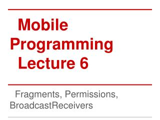 Mobile Programming Lecture 6