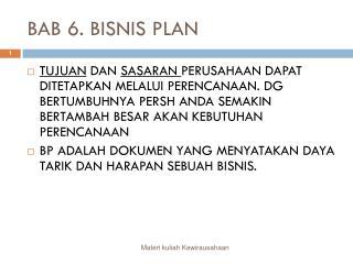BAB 6. BISNIS PLAN