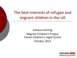 The best interests of refugee and migrant children in the UK