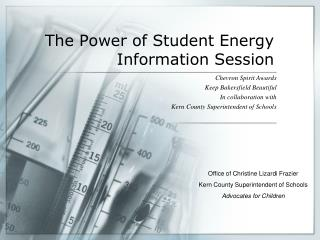 The Power of Student Energy Information Session