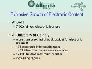 Explosive Growth of Electronic Content