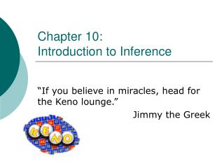Chapter 10: Introduction to Inference
