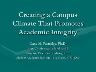 Creating a Campus Climate That Promotes Academic Integrity