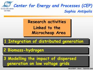 Center for Energy and Processes (CEP) Sophia Antipolis