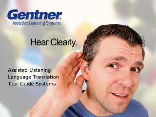 Assisted Listening Language Translation Tour Guide Systems
