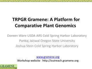 TRPGR Gramene: A Platform for Comparative Plant Genomics