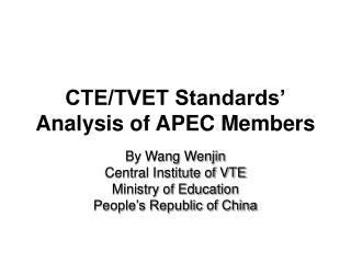 CTE/TVET Standards'  Analysis of APEC Members
