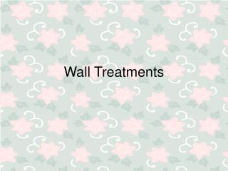 Wall Treatments