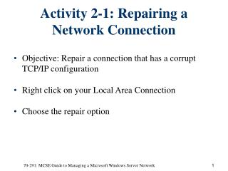 Activity 2-1: Repairing a Network Connection
