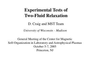 Experimental Tests of Two-Fluid Relaxation
