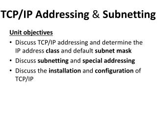 TCP/IP Addressing  &  Subnetting