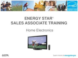 ENERGY STAR ®  SALES ASSOCIATE TRAINING