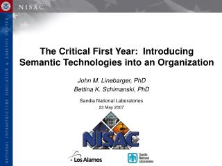 The Critical First Year:  Introducing Semantic Technologies into an Organization