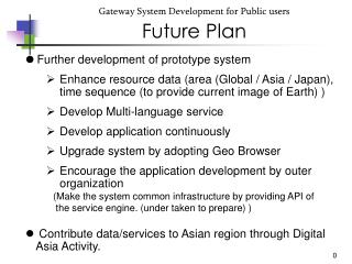 Gateway System Development for Public users Future Plan