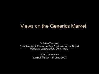 Views on the Generics Market