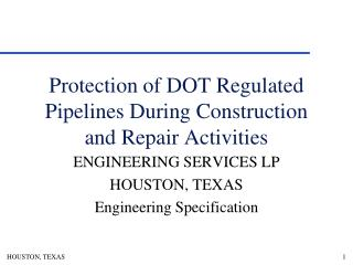 Protection of DOT Regulated Pipelines During Construction and Repair Activities