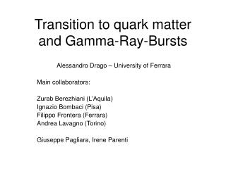 Transition to quark matter  and Gamma-Ray-Bursts