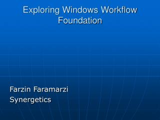 Exploring Windows Workflow Foundation