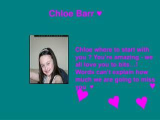 Chloe Barr ♥
