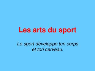 Les arts du sport