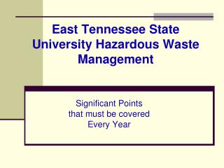 East Tennessee State University Hazardous Waste Management