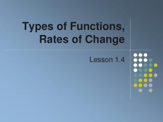 Types of Functions, Rates of Change