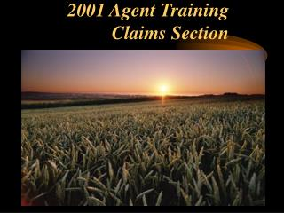 2001 Agent Training Claims Section