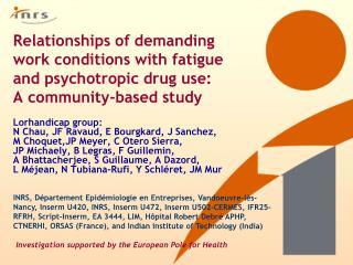Lorhandicap group: N Chau, JF Ravaud, E Bourgkard, J Sanchez, M Choquet,JP Meyer, C Otero Sierra,