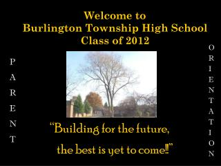 Welcome to Burlington Township High School Class of 2012