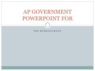 AP GOVERNMENT POWERPOINT FOR