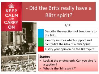 - Did the Brits really have a Blitz spirit?