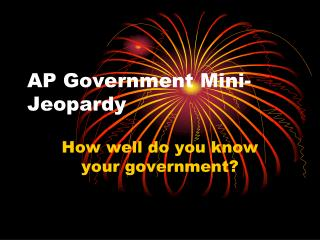 AP Government Mini-Jeopardy