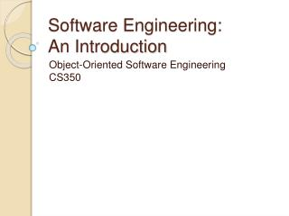 Software Engineering: An Introduction
