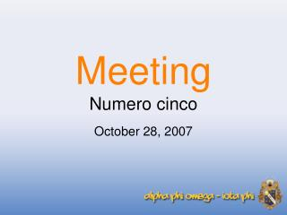 Meeting Numero cinco
