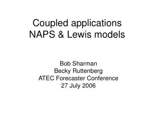 Coupled applications NAPS & Lewis models