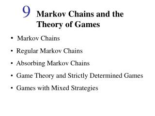 Markov Chains and the Theory of Games
